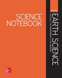 Glencoe Earth Science: GEU, Science Notebook