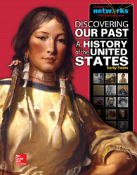 Discovering Our Past: A History of the United States-Early Years, Student Edition