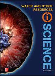 Glencoe Earth & Space iScience, Module D: Water & Other Resources, Grade 6 , Chapter Resource Package