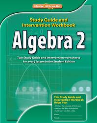 Algebra 2, Study Guide and Intervention Workbook