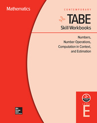 TABE Skill Workbooks Level E: Numbers, Number Operations, Computation in Context, and Estimation (10 copies)