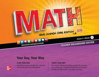 Glencoe Math, Course 3, Teacher Walkaround Edition, Volume 1