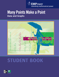 EMPower Math, Many Points Make a Point: Data and Graphs, Student Edition