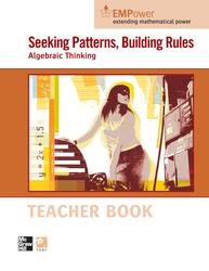 EMPower Math, Seeking Patterns, Building Rules: Algebraic Thinking, Teacher Edition
