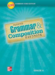 Grammar and Composition Handbook, Grade 9