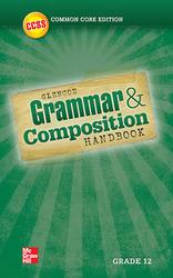 Grammar and Composition Handbook, Grade 12