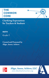 AAA The Common Core: Clarifying Expectations for Teachers and Students. Math, Grade 7