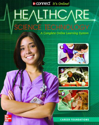 Health Care Science Technology, Print Student Edition Class Set (25) and Connect Plus up to 50 users/school/year, 6 year subscription