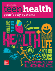 Teen Health, Your Body Systems