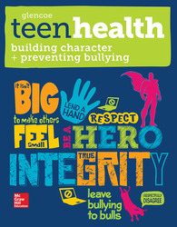 Teen Health, Building Character and Preventing Bullying