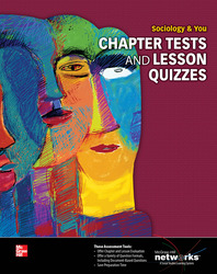 Sociology & You, Chapter Tests and Lesson Quizzes