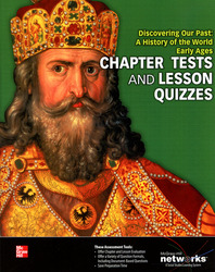 Discovering Our Past: A History of the World-Early Ages, Chapter Tests and Lesson Quizzes
