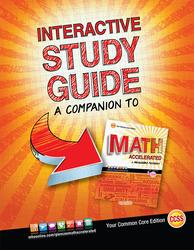 Glencoe Math Accelerated, Interactive Study Guide
