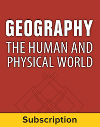Geography: The Human and Physical World, Complete Classroom Set, Print and Digital 1-Year Subscription