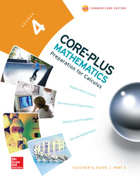 Core-Plus Mathematics, Course 4, Teacher Guide, Volume A