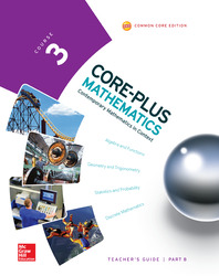 Core-Plus Mathematics, Course 3, Teacher Guide, Volume B