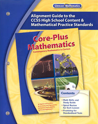 Core-Plus Mathematics Alignment Guide to the CCSS High School Content & Mathematical Practice Standards