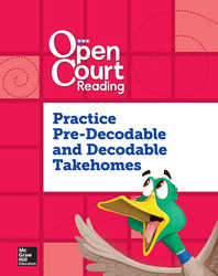 Open Court Reading, Practice PreDecodable and Decodable 4-color Takehome, Grade K