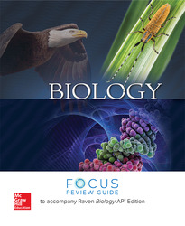 Raven, Biology, 2017, 11e (AP Edition) AP Focus Review Guide