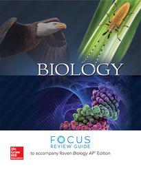 Raven, Biology © 2017, 11e (AP Edition) AP Focus Review Guide