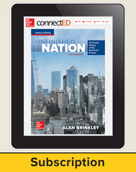 Brinkley, The Unfinished Nation: A Concise History of the American People © 2016 8e, ConnectED eBook, 6-year subscription