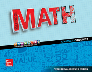 Glencoe Math 2016, Course 1 Teacher Edition, Volume 2