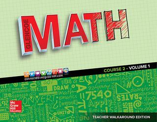 Glencoe Math 2016, Course 2 Teacher Edition, Volume 1