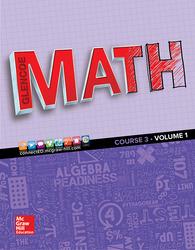 Glencoe Math 2016, Course 3 Student Edition, Volume 1