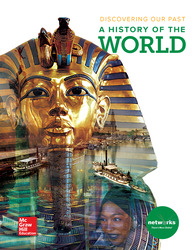 Discovering Our Past: A History of the World, Student Edition