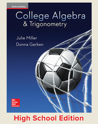 Miller, College Algebra and Trigonometry © 2017, 1e, Student Edition, Reinforced Binding