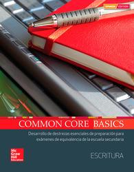 Common Core Basics Spanish Core Subject Module Writing Student Edition