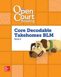 Open Court Reading, Core PreDecodable and Decodable Takehome Books Blackline Master Book 2, Grade 1