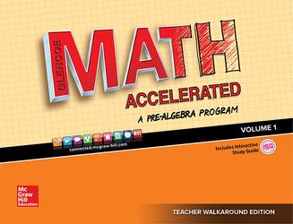 Glencoe Math Accelerated 2017, Teacher Walkaround Edition, Volume 1