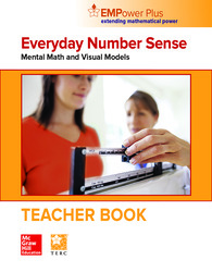 EMPower Plus, Everyday Number Sense: Mental Math and Visual Models, Teacher Edition
