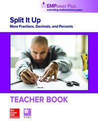 EMPower Plus, Split It Up: More Fractions, Decimals, and Percents, Teacher Edition