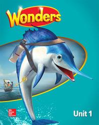 Wonders Student Edition, Unit 1, Grade 2