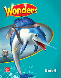 Wonders Student Edition, Unit 4, Grade 2