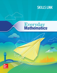 Everyday Mathematics 4: Grade 5 Skills Link Student Booklet
