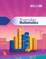 Everyday Mathematics 4: Grade 4 Skills Link Student Booklet