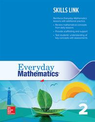 Everyday Mathematics 4: Grade 2 Skills Link Teacher's Guide