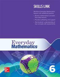 Everyday Mathematics 4: Grade 6 Skills Link Teacher's Guide