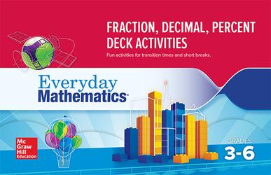 Everyday Mathematics 4: Grades 3-6, Fraction/Decimal/Percent Card Deck Activity Booklet