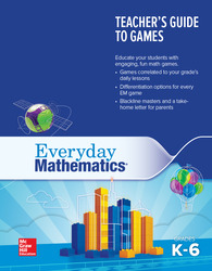 Everyday Mathematics 4: Grades K-6 Teacher's Guide to Games