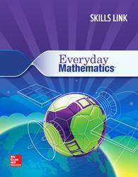 Everyday Mathematics 4: Grade 6 Skills Link Student Booklet