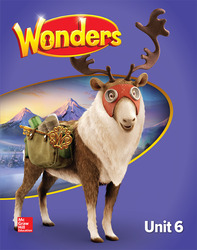 Wonders, Unit 6, Grade 5