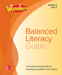 Wonders Balanced Literacy Teacher Handbook, Unit 1, Grade 3