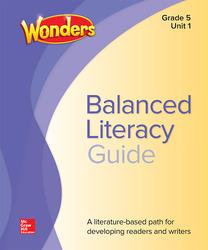Wonders Balanced Literacy Teacher Handbook, Unit 1, Grade 5