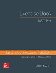 High School Equivalency Achieve, TASC Exercise Book Math