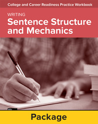 College and Career Readiness Skills Practice Workbook: Sentence Structure and Mechanics, 10-pack