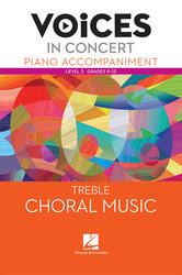 Hal Leonard Voices in Concert, Level 3 Treble Piano Accompaniment Book